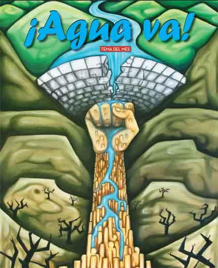 ¡Agua va! La Jornada del Campo cubre las luchas contra las presas