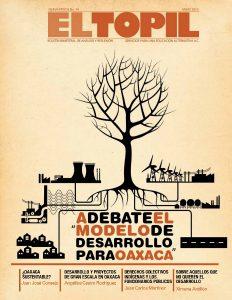 """EL TOPIL: El Modelo de """"Desarrollo"""" en Oaxaca a Debate, Mayo 2012"""