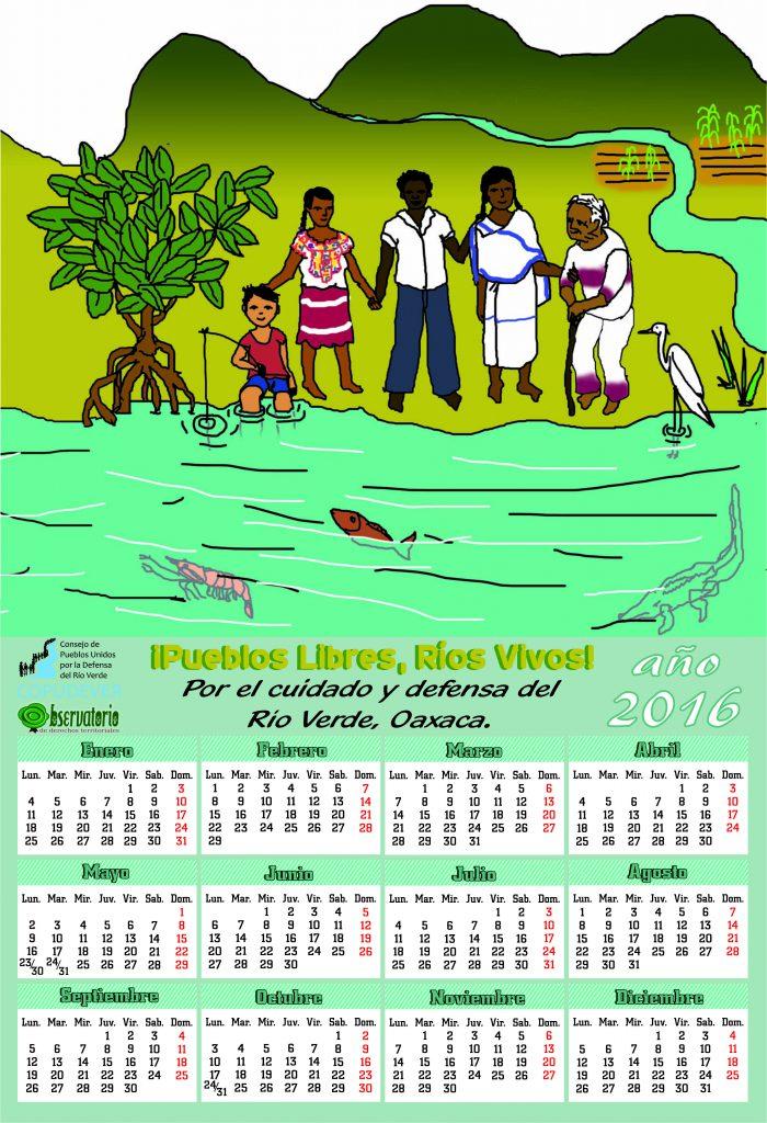 2016: Pueblos libres, Ríos VIVOS