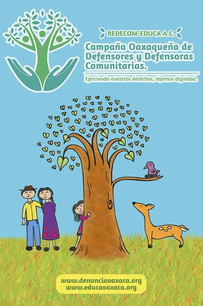 Campaña Oaxaqueña de Defensores y Defensoras Comunitarias. Ejerciendo nuestros derechos, tejemos dignidad.